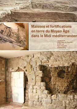 Parution // Maisons et fortifications en terre du Moyen Age dans le Midi méditerranéen