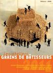 Ateliers Grains de Bâtisseurs